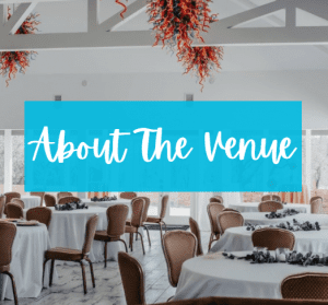 Wedding reception tables. Text: About the Venue.